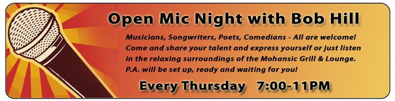 Open Mic Night at Mohansic Every Thursday - 6:30-11PM