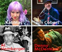Live Music by KATI MAC, JON COBERT, DENNY McDERMOTT and AL HEMBERGER
