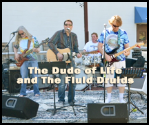 Live music with The Fluid Druids & The Dude of Life