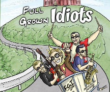 Live Music by FULL GROWN IDIOTS