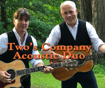 Live Music by Two's Company - Jimmy Cimmino and George Benack - Acoustic Duo